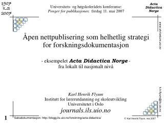 �pen nettpublisering som helhetlig strategi for forskningsdokumentasjon