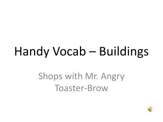 Handy Vocab – Buildings