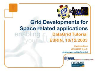 Grid Developments for Space related applications