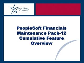 PeopleSoft Financials Maintenance Pack-12  Cumulative Feature Overview