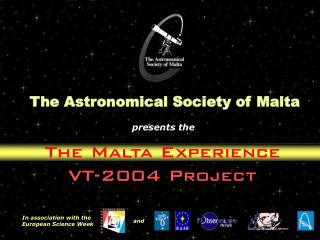 The Malta Experience VT-2004 Project