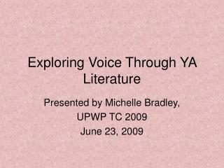 Exploring Voice Through YA Literature