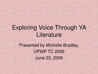 Exploring Voice Through YA Literature