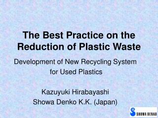 The Best Practice on the Reduction of Plastic Waste