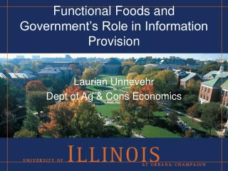 Functional Foods and Government�s Role in Information Provision