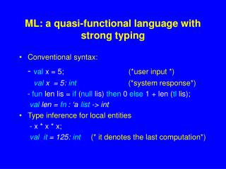 ML: a quasi-functional language with strong typing