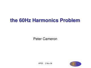 the 60Hz Harmonics Problem