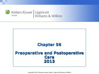 Chapter 56 Preoperative and Postoperative Care 2013