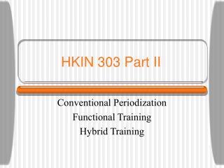 HKIN 303 Part II