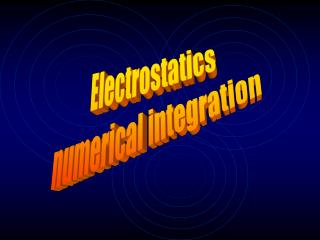 Electrostatics numerical integration
