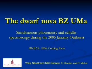 The dwarf nova  BZ U Ma