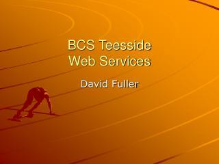 BCS Teesside Web Services
