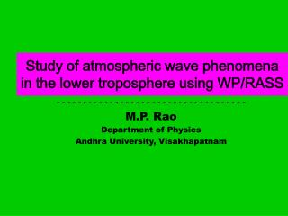 Study of atmospheric wave phenomena in the lower troposphere using WP/RASS