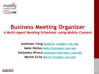 Business Meeting Organizer A Multi-Agent Meeting Scheduler using Mobile Context
