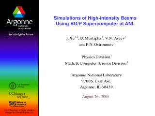 Simulations of High-intensity Beams Using BG/P Supercomputer at ANL