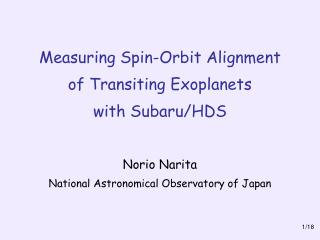 Measuring Spin-Orbit Alignment of Transiting Exoplanets with Subaru/HDS