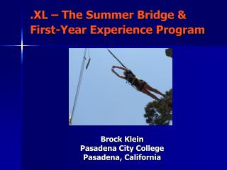 .XL – The Summer Bridge & First-Year Experience Program