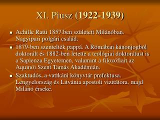 XI. Piusz  (1922-1939)