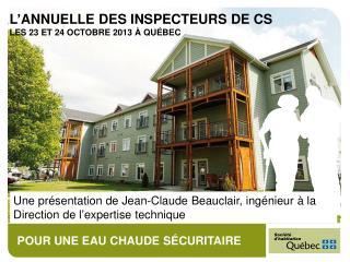 Une pr�sentation de Jean-Claude Beauclair, ing�nieur � la Direction de l � expertise technique