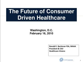 The Future of Consumer Driven Healthcare