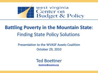 Battling Poverty in the Mountain State :  Finding State Policy Solutions