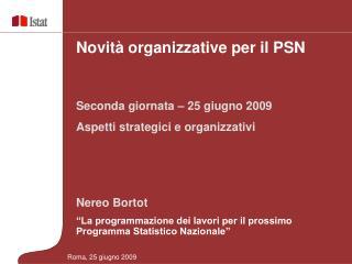 """Nereo Bortot """"La programmazione dei lavori per il prossimo Programma Statistico Nazionale"""""""