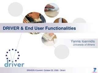 DRIVER & End User Functionalities