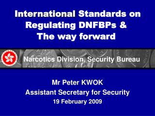 International  Standards on Regulating DNFBPs & The way forward