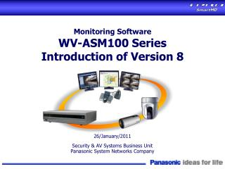 Monitoring Software WV-ASM100 Series Introduction of Version 8