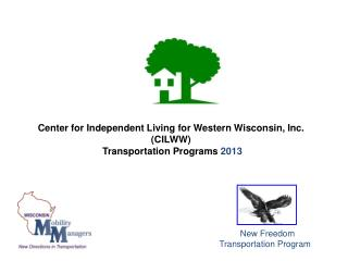 Center for Independent Living for Western Wisconsin, Inc. (CILWW)  Transportation Programs  2013