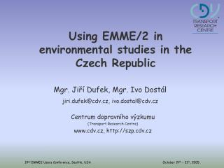 Using EMME/2 in environmental studies in the Czech Republic