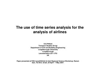The use of time series analysis for the analysis of airlines