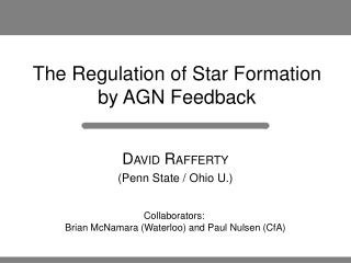 The Regulation of Star Formation by AGN Feedback