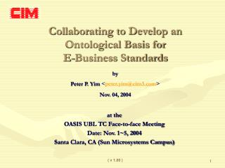 Collaborating to Develop an Ontological Basis for  E-Business Standards