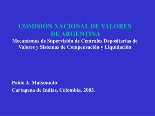 Pablo A. Matsumoto. Cartagena de Indias, Colombia. 2003.
