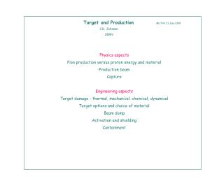 Target and Production MUTAC 21 July 1999  C.D. Johnson                        CERN