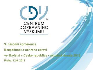 3. národní konference Bezpečnost a ochrana zdraví