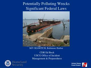 Potentially Polluting Wrecks Significant Federal Laws