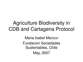 Agriculture Biodiversity in CDB and Cartagena Protocol