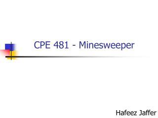 CPE 481 - Minesweeper
