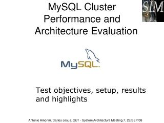 MySQL Cluster  Performance and    Architecture Evaluation