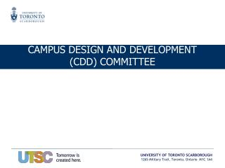 CAMPUS DESIGN AND DEVELOPMENT (CDD) COMMITTEE