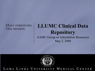 LLUMC Clinical Data Repository