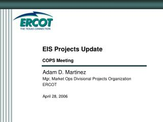 EIS Projects Update COPS Meeting