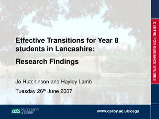 Effective Transitions for Year 8 students in Lancashire:   Research Findings