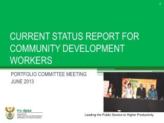 CURRENT STATUS REPORT FOR COMMUNITY DEVELOPMENT WORKERS