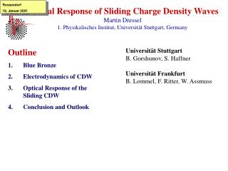 Outline Blue Bronze Electrodynamics of CDW Optical Response of the  Sliding CDW