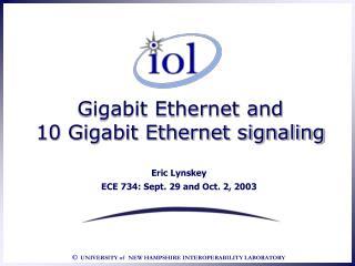 Gigabit Ethernet and  10 Gigabit Ethernet signaling