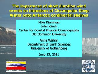 Mike Dinniman John Klinck Center for Coastal Physical Oceanography Old Dominion University