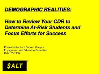 DEMOGRAPHIC REALITIES: